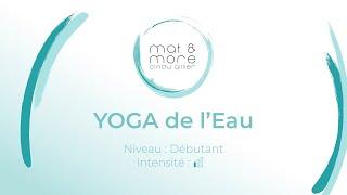 """Yoga de l'Eau """"Apas"""" - Débutant"""