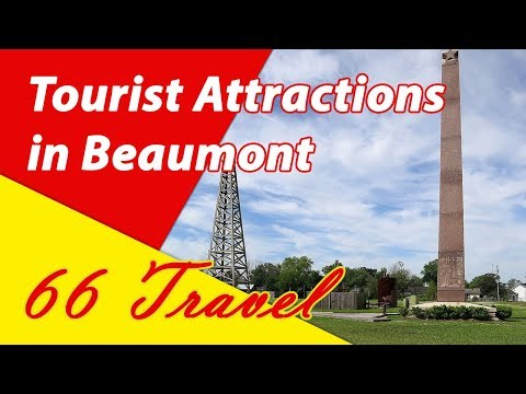 List 8 Tourist Attractions in Beaumont, Texas | Travel to United States