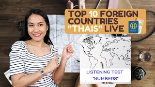 "Top 10 Foreign Countries THAIS Live | LISTENING CHALLENGE ""NUMBERS"""