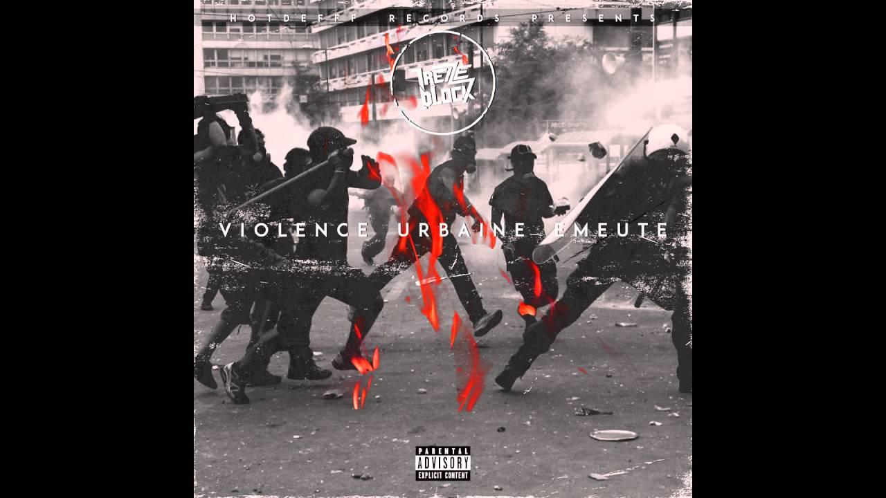 13 block violence urbaine emeute