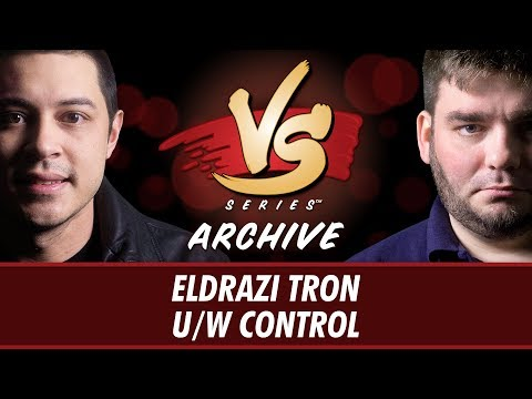 9/4/2017 - Tom Vs. Todd: Eldrazi Tron Vs. U/W Control [Modern]