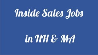Inside Sales Job Description: Hiring in Salem, NH & Methuen, MA