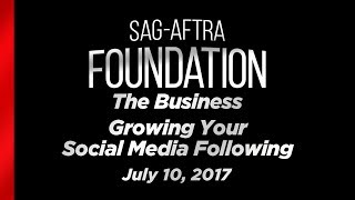 The Business: Growing Your Social Media Following