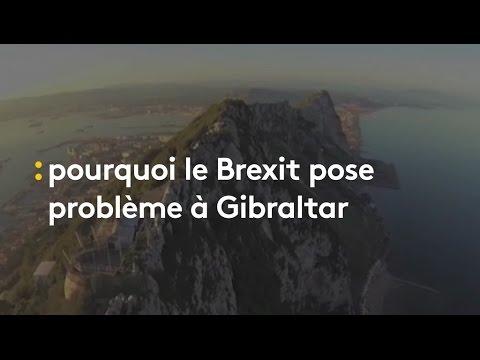 Pourquoi Gibraltar est au cœur des tensions sur le Brexit - franceinfo