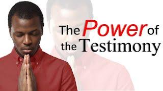 THE POWER OF THE TESTIMONY - REVELATION 12 - PASTOR SEAN PINDER