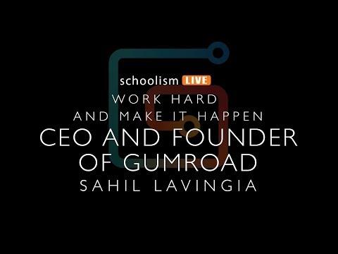 Work hard and make it happen, with Sahil Lavingia