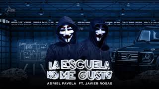 Adriel Favela- La Escuela No Me Gustó Feat. Javier Rosas Radio Edit