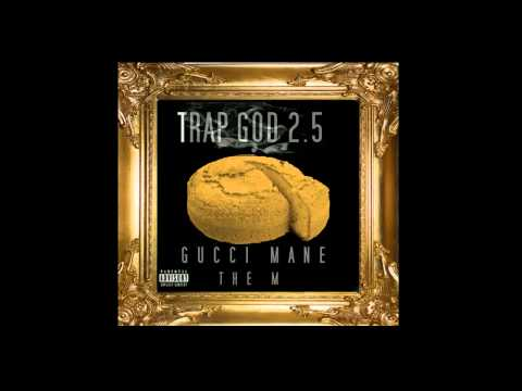 Gucci Mane - Done With Her Ft. French Montana - Trap God 2.5 Mixtape