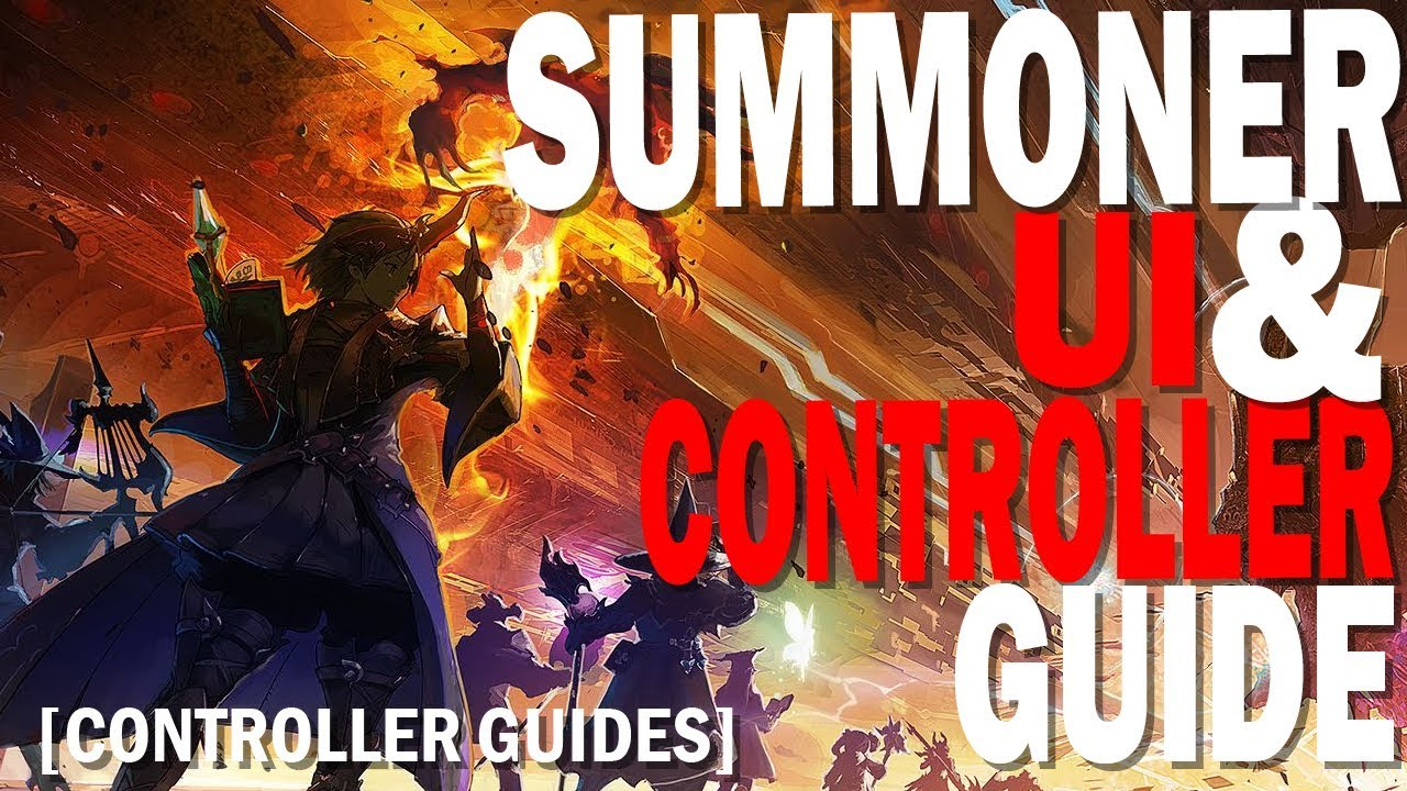 FFXIV Summoner Controller, Macro, & UI Guide [Patch 4 5] [UI Guide]  [Updated 2019]