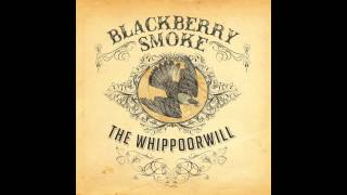Blackberry Smoke - Lucky Seven