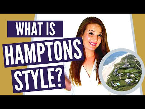 Where Are The Hamptons And What Is Hamptons Style?