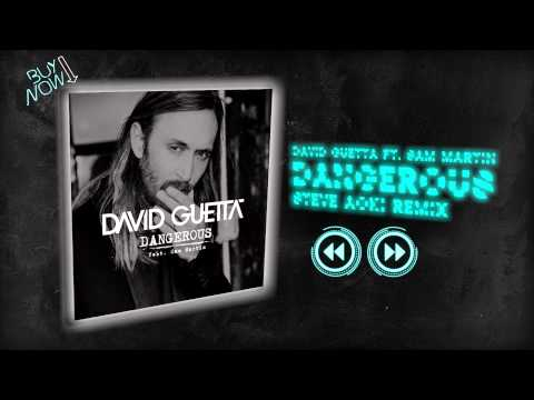 Dangerous (Steve Aoki Remix) - David Guetta