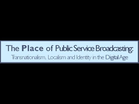Public Service Broadcasting and the Online Sphere (Sponsored by ECREA)