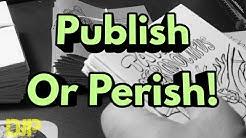 Self Publishing Comics (Publish or Perish!)