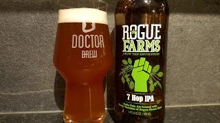 Rogue Farms 7 Hop IPA By Rogue Ales | American Craft Beer Review