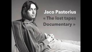 Jaco Pastorius The Lost Tapes Documentary #JACO PASTORIUS