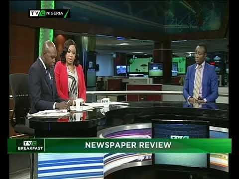 TVC Breakfast 23rd April 2018 |  Newspaper Review with Dotun Ojon
