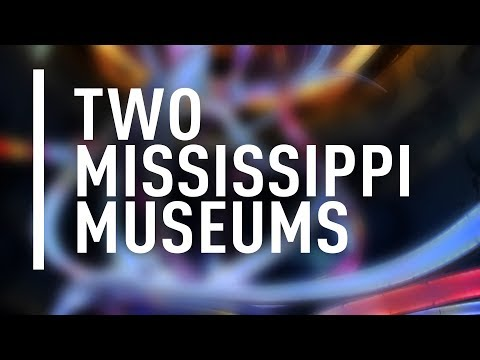 Project Spotlight | The Two Mississippi Museums