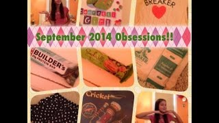 September 2014 Obessions!!~AlexiLou42 Thumbnail