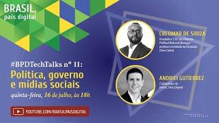 Live #BPDTechTalks: política, governo e mídias sociais, com Creomar de Souza