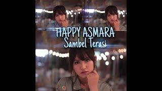 Sambel Terasi Happy Asmara Dj Remix Lagu Dangdut Terpopuler 2020 Dollar Channel