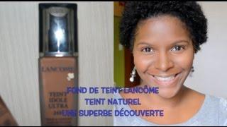 FdT lancôme & anti cerne Estee lauder peau noire