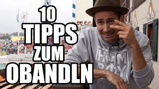 10 Tipps zum obandln