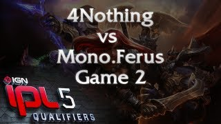 4Nothing vs Mono.Ferus - Game 2 - IPL5