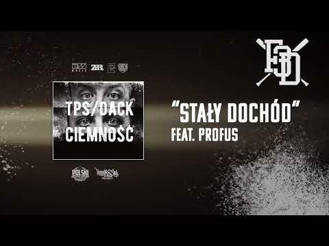 TPS/Dack - Stały dochód feat. Profus prod. Tytuz