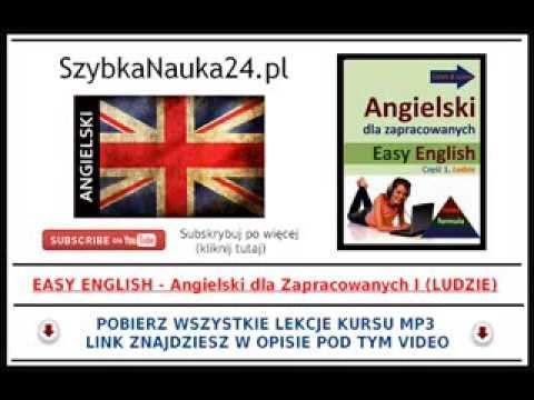 ANGIELSKI DLA POCZĄTKUJĄCYCH MP3 - Easy English (cz. 1 - Ludzie)