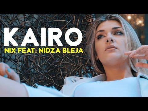 NIX FEAT NIDZA BLEJA - KAIRO (OFFICIAL VIDEO)