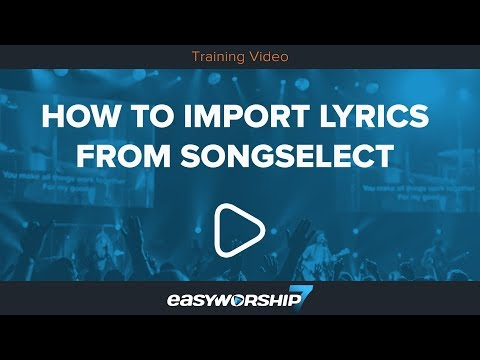 How To Import Lyrics From SongSelect