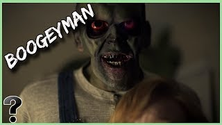 What If The Boogeyman Was Real?