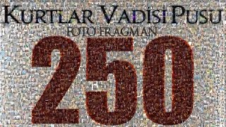 Kurtlar Vadis Pusu 250. Bölüm Foto Fragmanı