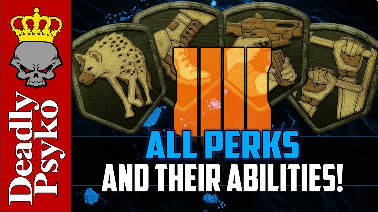 Black Ops 4 - All Known PERKS and Their Abilities! (Black Ops 4 Multiplayer  Gameplay)