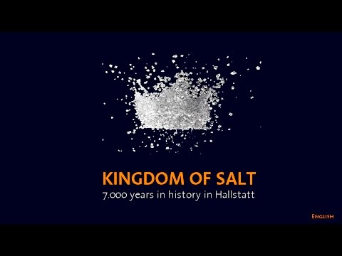 Kingdom of Salt. 7.000 years of history in Hallstatt