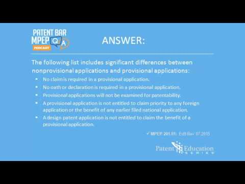 Patent Bar MPEP Q & A 3: Differences Between Nonprovisional and Provisional Applications