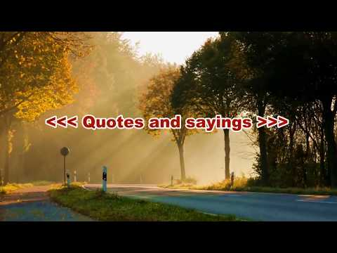 QUOTES AND WISE SAYINGS
