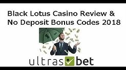 Black Lotus Casino Review & No Deposit Bonus Codes 2018