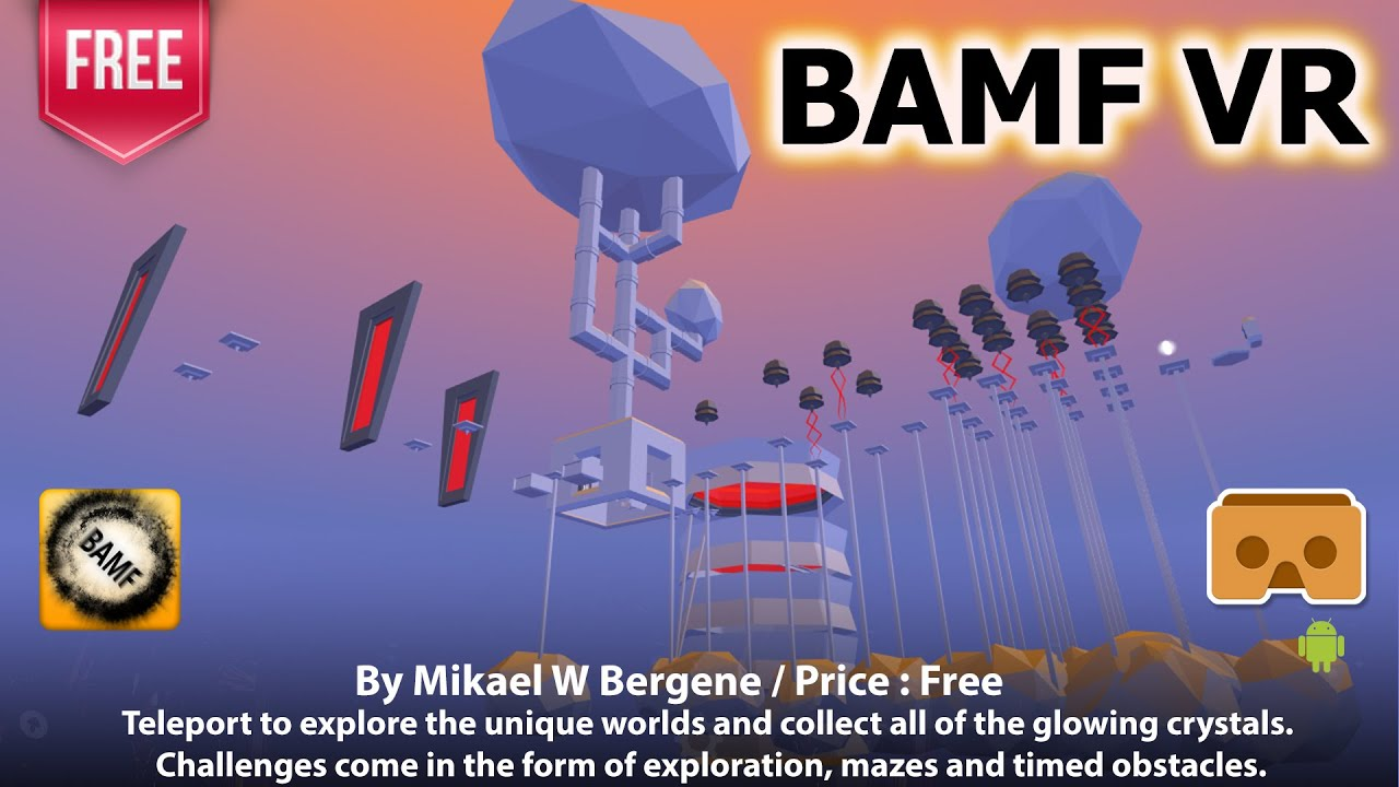 5de091ba81b BAMF VR - Teleport to explore the unique worlds and collect all of ...