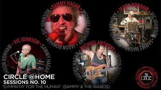 "Sammy Hagar & The Circle- ""Sympathy For The Human"" (Circle @Home Sessions No. 10)"