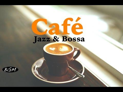 Relaxing Jazz & Bossa Nova Music - Guitar & Piano Instrumental Music For Relax,Study,Work
