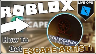 [LIVE-OPS] How to beat ESCAPE ARTIST + GET ESCAPE ARTIST BADGE in ESCAPE ROOM [ROBLOX]