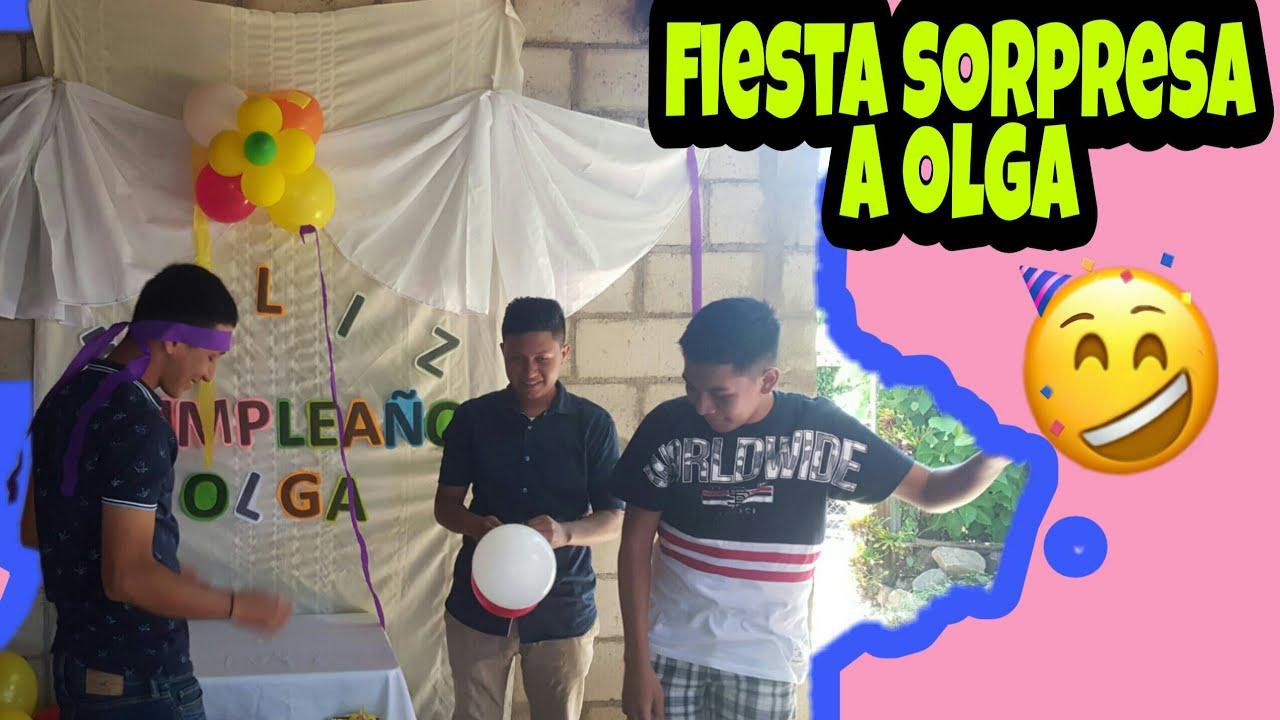 FIESTA SORPRESA A OLGA/ CELEBRANDO EL CUMPLEAÑOS NUMERO 17