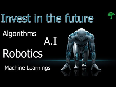 Investing in Artificial Intelligence and Robotics Stocks! [Buy the future]