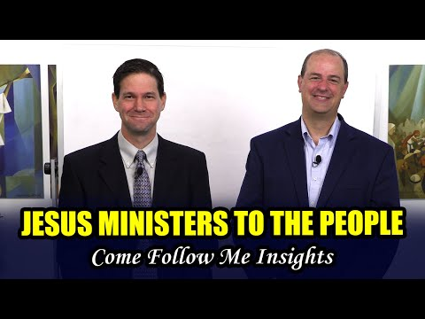 Come Follow Me (Insights into 3 Nephi 17-19, September 28–October 11)