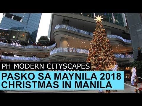 Christmas in Manila Philippines 2018 Pasko sa Maynila