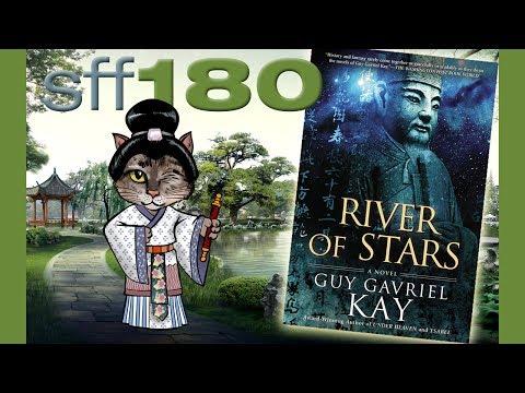 SFF180  'River of Stars'  Guy Gavriel Kay ★★★★½