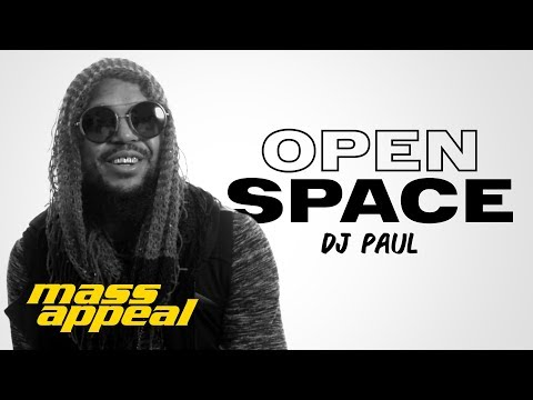Open Space: DJ Paul