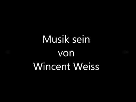 Wincent Weiss Musik sein Lyrics